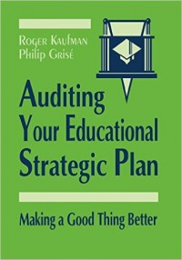 Image of Auditing Your Educational Strategic Plan: Making a Good Thing Better